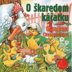 O škaredom káčatku, O zajkovi Chvastúnikovi - CD
