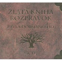 Zlatá kniha rozprávok Pavla Dobšinského - 3CD
