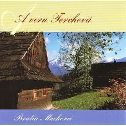 Bratia Muchovci - A veru Terchová - CD