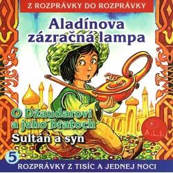 Aladínova zázračná lampa - Z rozprávky do rozprávky
