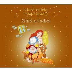 ZLATA PRIADKA, TROJRUŽA - Zlatá edícia rozprávok