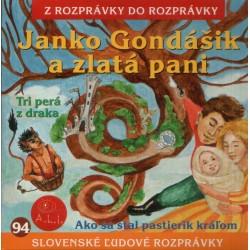 Janko Gondášik a zlatá pani - CD