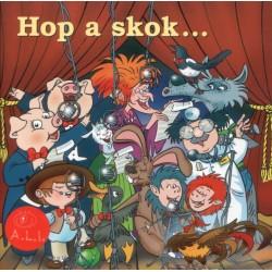 Hop a skok...   pesničky z rozprávok - CD