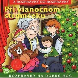 Pri vianočnom stromčeku - Z rozprávky do rozprávky