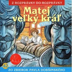 Matej veľký kráľ - CD